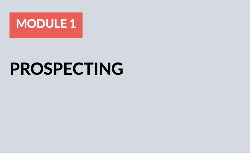 Module 1: Prospecting