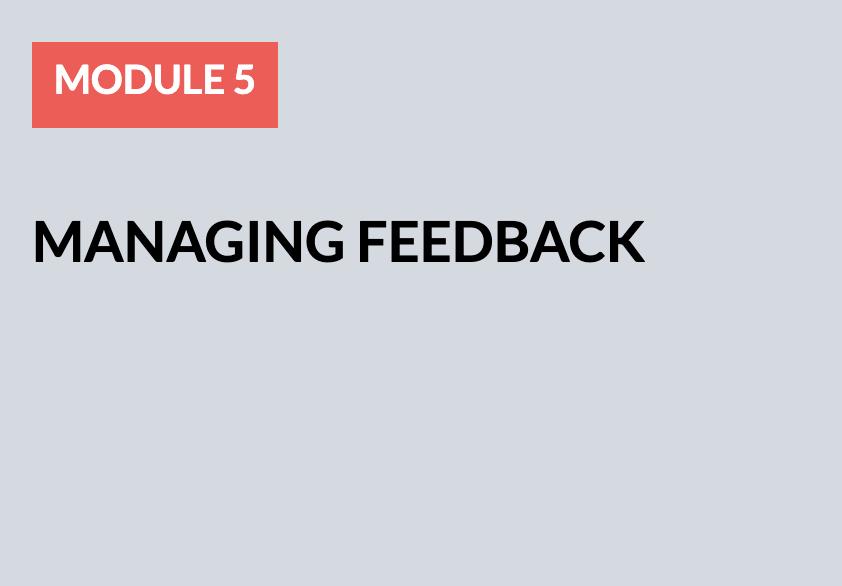 Module 5: Managing Feedback