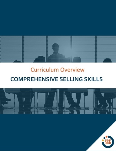 Comprehensive Selling Skills: Curriculum Overview